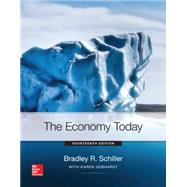 The Economy Today by Schiller, Bradley; Gebhardt, Karen, 9780078021862