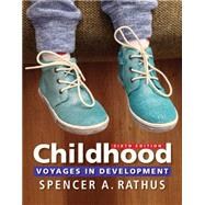 Childhood Voyages in Development by Rathus, Spencer A., 9781305861862