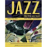 Jazz The First 100 Years, Enhanced Media Edition (with Digital Music Downloadable Card, 1 term (6 months) Printed Access Card) by Martin, Henry; Waters, Keith, 9781305091863