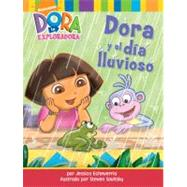 Dora y el día lluvioso (Dora and the Rainy Day) by Jessica Echeverria; Steven Savitsky, 9781416971863