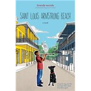 Saint Louis Armstrong Beach by Woods, Brenda, 9780142421864