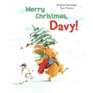 Merry Christmas, Davy! by Weninger, Brigitte; Tharlet, Eve, 9780735841864