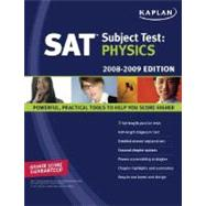 Kaplan SAT Subject Test: Physics, 2008-2009 Editio by Hugh Henderson, 9781419551864