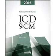 ICD-9-CM 2015 Professional Edition for Physicians, Volumes 1 and 2 Spiralbound by American Medical Association, 9781622021864