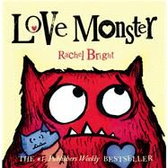 Love Monster by Bright, Rachel, 9780374301866