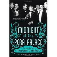 Midnight at the Pera Palace by King, Charles, 9780393351866