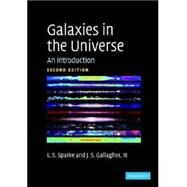 Galaxies in the Universe: An Introduction by Linda S. Sparke , John S. Gallagher, III, 9780521671866