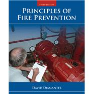 Principles of Fire Prevention, Third Edition Includes Navigate 2 Advantage Access by David Diamantes, 9781284041866