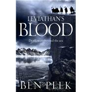 Leviathan's Blood by Peek, Ben, 9781447251866