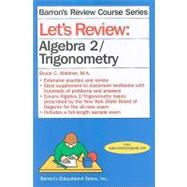 Let's Review Algebra 2/Trigonometry by Waldner, Bruce, 9780764141867