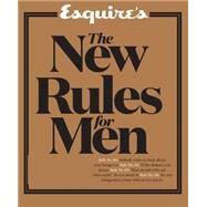 Esquire's The New Rules for Men by Unknown, 9781618371867