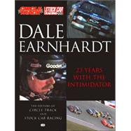 Dale Earnhardt : 23 Years with the Intimidator by Circle Track Magazine, 9780760311868
