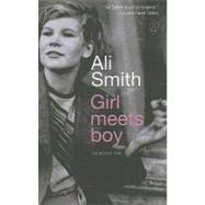 Girl Meets Boy : The Myth of Iphis by Ali Smith, 9781847671868