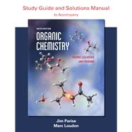 Organic Chemistry Study Guide and Solutions by Loudon, Marc; Parise, Jim, 9781936221868