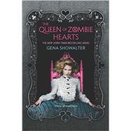 The Queen of Zombie Hearts by Showalter, Gena, 9780373211869