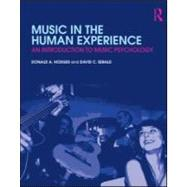 Music in the Human Experience: An Introduction to Music Psychology by Hodges; Donald A., 9780415881869