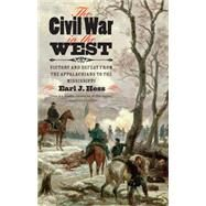 The Civil War in the West by Hess, Earl J., 9781469621869
