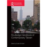 Routledge Handbook of Contemporary Taiwan by Schubert; Gunter, 9781138781870