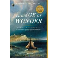 The Age of Wonder by Holmes, Richard, 9781400031870