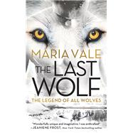 The Last Wolf by Vale, Maria, 9781492661870