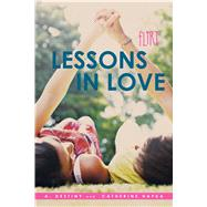 Lessons in Love by Hapka, A. Destiny; Hapka, Catherine, 9781481451871