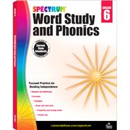 Spectrum Word Study and Phonics, Grade 6 by Spectrum, 9781483811871