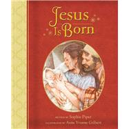 Jesus Is Born by Piper, Sophie; Gilbert, Anne Yvonne, 9781680991871