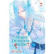 The Water Dragon's Bride 7 by Toma, Rei, 9781974701872