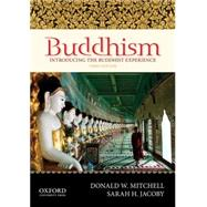 Buddhism Introducing the Buddhist Experience by Mitchell, Donald W.; Jacoby, Sarah H., 9780199861873