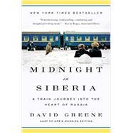 Midnight in Siberia by Greene, David, 9780393351873