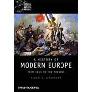 A History of Modern Europe From 1815 to the Present by Lindemann, Albert S., 9781405121873