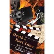 Death in Reel Time by Bonner, Brynn, 9781451661873