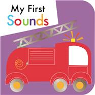 My First Sounds by Little Bee Books, 9781499801873