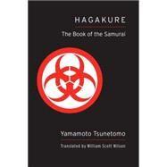 Hagakure by Tsunetomo, Yamamoto; Wilson, William Scott, 9781611801873
