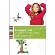 Formational Children's Ministry by Beckwith, Ivy, 9780801071874