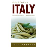 Eating & Drinking in Italy by Herbach, Andy, 9781593601874