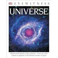 DK Eyewitness Books: Universe by DK Publishing, 9781465431875
