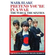Pretend You're in a War by Blake, Mark, 9781781311875