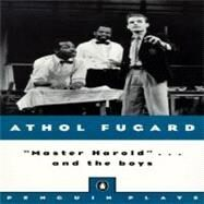 Master Harold . . . And The Boys by Fugard, Athol (Author), 9780140481877