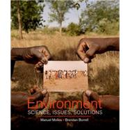 Environment: Science, Issues, Solutions by Molles, Manuel; Borrell, Brendan, 9780716761877