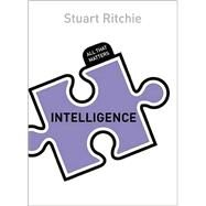 Intelligence by Ritchie, Stuart, 9781444791877