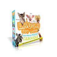Laugh Out Loud the Whole Kiddin' Caboodle by Burton, Jeffrey, 9781534401877