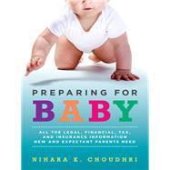 Preparing for Baby by Choudhri, Nihara K., 9781634251877