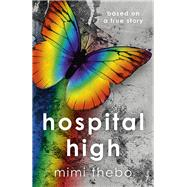 Hospital High by Thebo, Mimi, 9781785351877