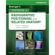 Workbook for Textbook of Radiographic Positioning and Related Anatomy, 9th Edition by Lampignano, John, 9780323481878