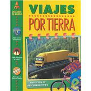 Viajes Por Tierra by Chancellor, Deborah, 9780915741878