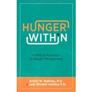Hunger Within by Halliday, Arthur W.; Halliday, Judy Wardell, 9780800721879