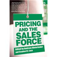 Pricing and the Sales Force by Hinterhuber; Andreas, 9781138791879