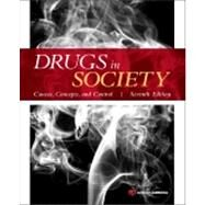 Drugs in Society: Causes, Concepts, and Control by Lyman; Michael D., 9781455731879