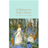 A Midsummer Night's Dream by Shakespeare, William; Gilbert, John; Halley, Ned, 9781909621879